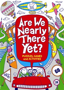Are We Nearly There Yet? by Gill Harvey