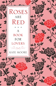Roses Are Red by Kate Moore