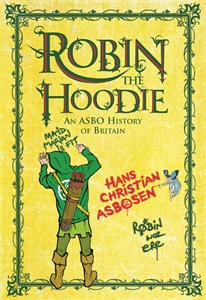 Robin the Hoodie by Hans Christian Asbosen