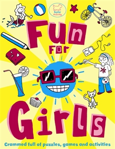 Fun For Girls by Ellen Bailey