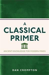 A Classical Primer by Dan Crompton