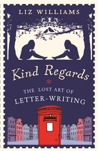 Kind Regards by Liz Williams