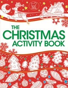 The Christmas Activity Book by Ellen Bailey and Tracey Turner