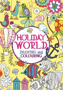 Holiday World by Ann Kronheimer, Beth Gunnell, Annette Bouttell, Louise Anglicas & Josie Jo