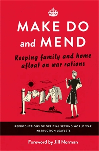 Make Do and Mend by Various Authors