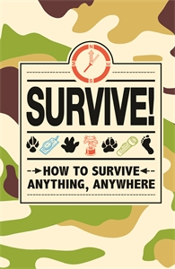 Survive! by Guy Cambell, Huw Davies and Steve Martin