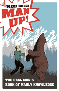 Man Up! by Rod Green