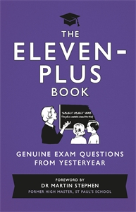 The Eleven-Plus Book by Foreword by Dr Martin Stephen