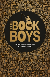 The Book For Boys by Dominique Enright, Guy MacDonald, Martin Oliver, Steve Martin
