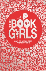 The Book For Girls by Juliana Foster and Tracey Turner