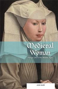 Medieval Woman by Ann Baer
