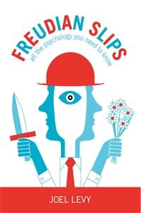 Freudian Slips by Joel Levy