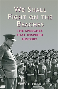We Shall Fight on the Beaches by Jacob F. Field