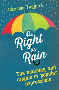 As Right as Rain by Caroline Taggart