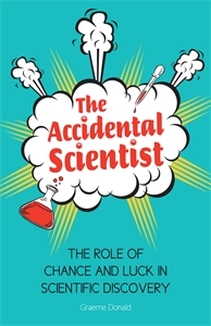 The Accidental Scientist by Graeme Donald
