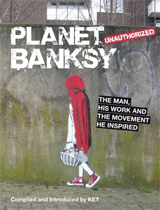 Planet Banksy by KET