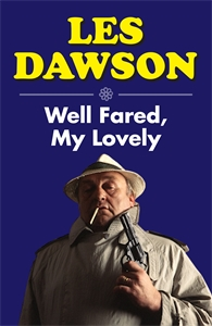 Well Fared, My Lovely by Les Dawson
