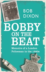 Bobby on the Beat by Bob Dixon