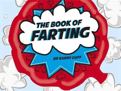 The Book of Farting by Dr Barry Guff
