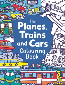 The Planes, Trains And Cars Colouring Book by Chris Dickason
