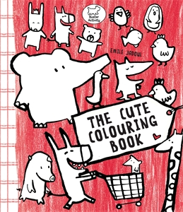 The Cute Colouring Book by Emile Jadoul