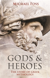 Gods and Heroes by Michael Foss
