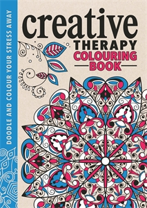The Creative Therapy Colouring Book by Hannah Davies, Richard Merritt, Jo Taylor