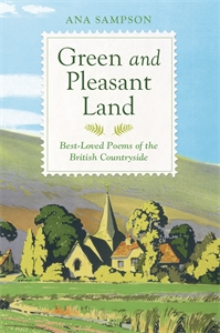 Green and Pleasant Land by Ana Sampson
