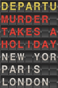 Murder Takes a Holiday by Various