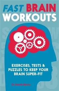 Fast Brain Workouts by Dr Gareth Moore