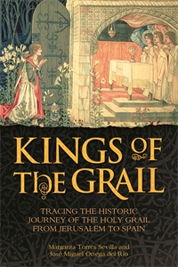 Kings of the Grail by Margarita Torres Sevilla and José Miguel Ortega del Río