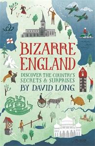 Bizarre England by David Long