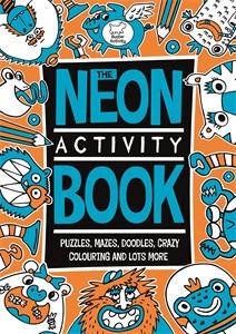 The Neon Activity Book by Chris Dickason