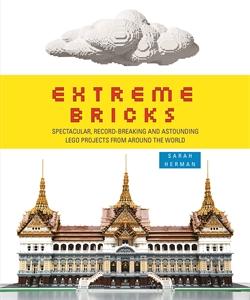 Extreme Bricks by Sarah Herman