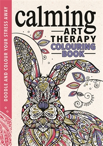 Calming Art Therapy by Richard Merritt, Hannah Davies and Cindy Wilde