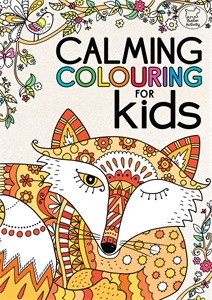 Calming Colouring for Kids by Various Authors