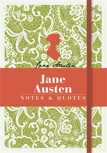 Jane Austen: Notes & Quotes by