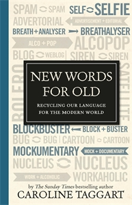 New Words for Old by Caroline Taggart
