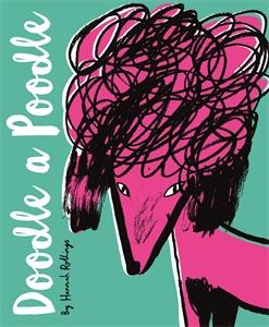 Doodle a Poodle by Hannah Rollings