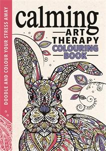 Calming Art Therapy by Richard Merritt, Hannah Davies and Cindy Wilde