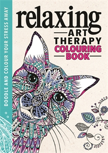 Relaxing Art Therapy by Richard Merritt, Lizzie Preston, Sam Loman, Laura-Kate Chapman, Hannah Davies, Cindy Wilde