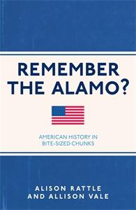 Remember the Alamo? by Alison Rattle, Allison Vale