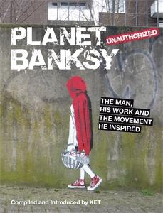 Planet Banksy by KET