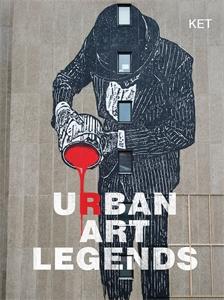 Urban Art Legends by KET