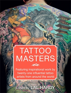 Tattoo Masters by Lal Hardy