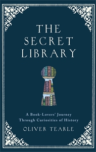 The Secret Library by Oliver Tearle