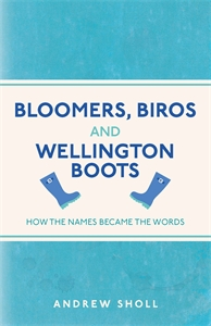Bloomers, Biros and Wellington Boots by Andrew Sholl