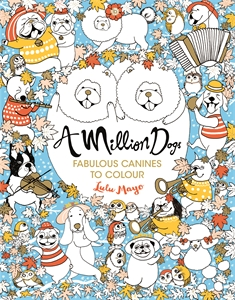 A Million Dogs by Lulu Mayo