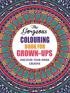 The Gorgeous Colouring Book for Grown-ups by