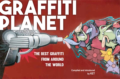 Graffiti Planet by KET